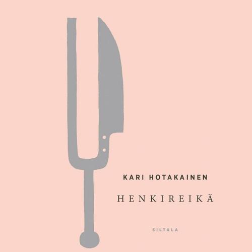 Kari Hotakainen: Henkireikä. Äänikirjanäyte